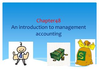 Chapter48 An introduction to management accounting