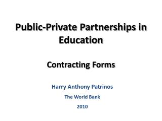 Public-Private Partnerships in Education Contracting Forms