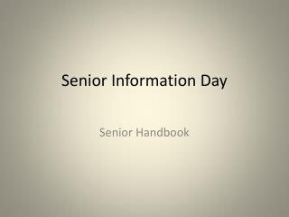 Senior Information Day