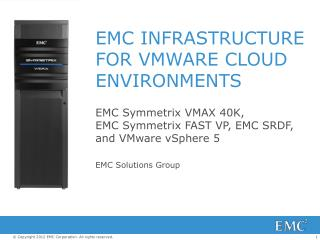 EMC INFRASTRUCTURE FOR VMWARE CLOUD ENVIRONMENTS