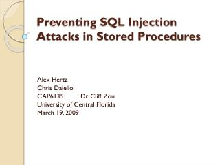 Preventing SQL Injection Attacks in Stored Procedures