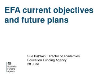 EFA current objectives and future plans