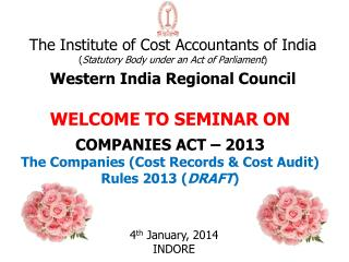 The Institute of Cost Accountants of India ( Statutory Body under an Act of Parliament ) Western India Regional Council