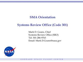 SMA Orientation Systems Review Office (Code 301)
