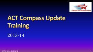 ACT Compass Update Training