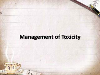 Management of Toxicity