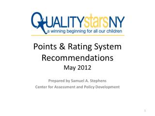 Points & Rating System Recommendations May 2012