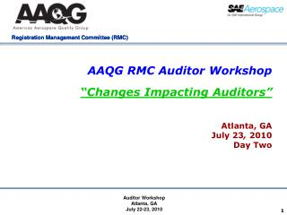 "AAQG RMC Auditor Workshop ""Changes Impacting Auditors"""