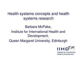 Health systems concepts and health systems research