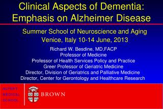 Clinical Aspects of Dementia: Emphasis on Alzheimer Disease