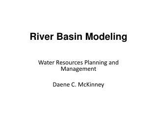 River  Basin Modeling