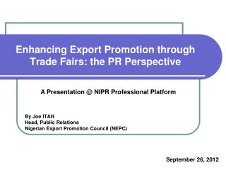 Enhancing Export Promotion through Trade Fairs: the PR Perspective