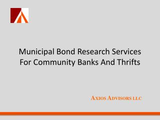 Municipal Bond  Research Services For Community Banks And Thrifts