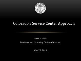 Mike Hardin Business and Licensing Division Director May 20, 2014