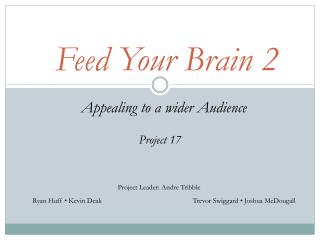 Feed Your Brain 2