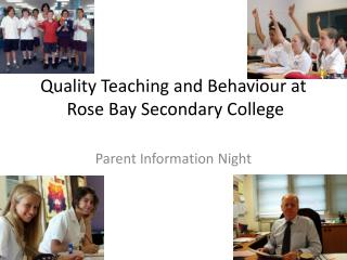 Quality Teaching and Behaviour at  Rose Bay Secondary College