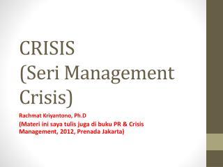 CRISIS (Seri Management Crisis)