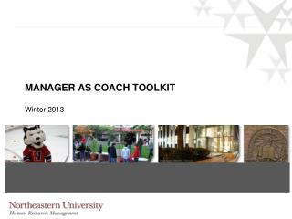 MANAGER AS COACH TOOLKIT Winter 2013