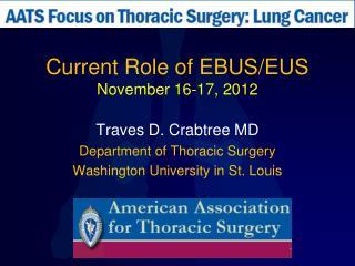Current Role of EBUS/EUS November 16-17, 2012