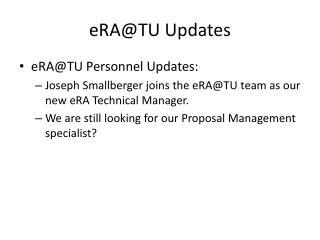 eRA@TU  Updates