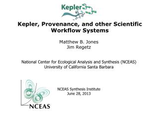 Kepler, Provenance, and other Scientific Workflow Systems