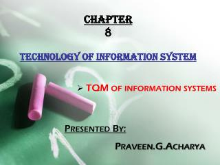 Chapter 8 Technology of information system