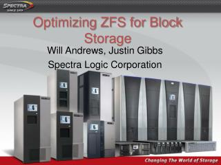 Optimizing ZFS for Block Storage