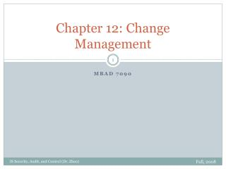 Chapter 12: Change Management