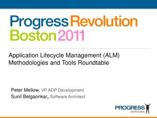 Application Lifecycle Management (ALM) Methodologies and Tools Roundtable