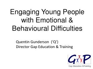 Engaging Young People with Emotional & Behavioural Difficulties