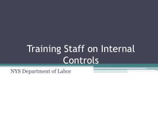 Training Staff on Internal Controls