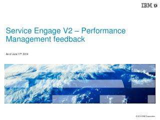 Service Engage V2 – Performance Management feedback