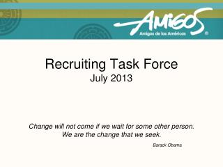 Recruiting Task Force July 2013