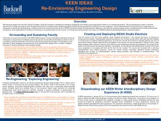 KEEN IDEAS Re-Envisioning Engineering Design Keith Buffinton, Dean of Engineering, Bucknell University