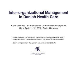 Inter- organizational  Management in Danish Health Care