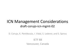 ICN Management Considerations draft-corujo-icn-mgmt-02