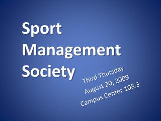 Sport Management Society