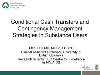 Conditional Cash Transfers and Contingency Management Strategies in Substance Users