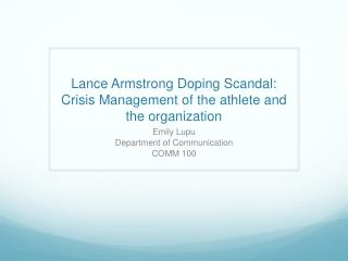 Lance Armstrong Doping Scandal: Crisis Management of the athlete and the organization