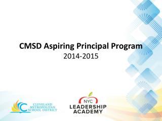 CMSD Aspiring Principal Program 2014-2015