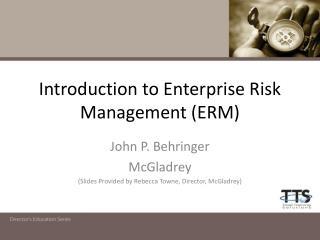Introduction to Enterprise Risk Management (ERM)