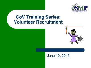 CoV Training Series: Volunteer Recruitment