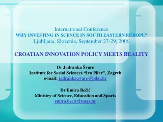 Croatian Innovation Policy Meets Reality