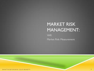 Market Risk Management: