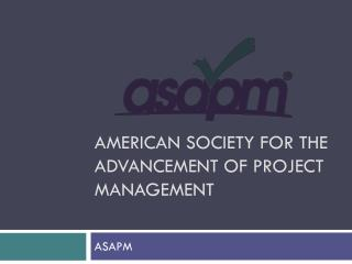 American Society for the Advancement of Project Management