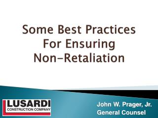 Some Best Practices For Ensuring  Non-Retaliation
