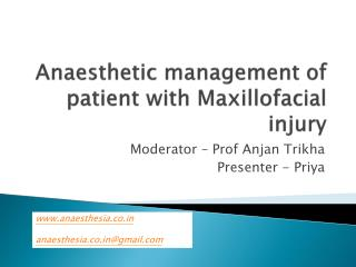 Anaesthetic  management of patient with Maxillofacial injury