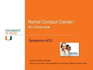 Nortel Contact Center:  An Overview