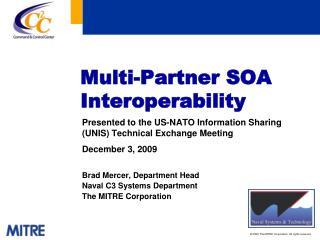 Multi-Partner SOA Interoperability