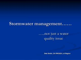 Stormwater management……